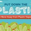 How To Put Down The Plastic And Move Away from Plastic Dependency