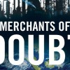 Merchants Of Doubt: This Is What Climate Change Deniers Learned From Big Tobacco