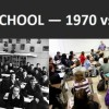 8 Scenarios Explaining The Extreme Differences Between School In 1970 And 2015
