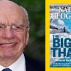 Rupert Murdoch Takes Over National Geographic, Immediately Lays off Hundreds