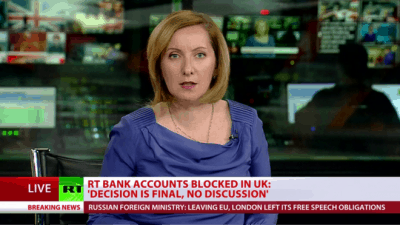 RT Bank Accounts Blocked As West Seeks To Silence Critics