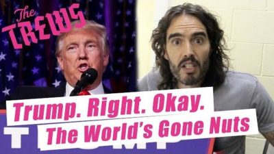 Russell Brand Offers A Fresh Perspective On Why Donald Trump Was Elected